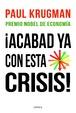 Cover of ¡Acabad ya con esta crisis!