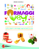 Cover of Formaggi Veg