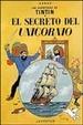 Cover of Las aventuras de Tintín: El secreto del Unicornio