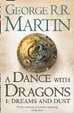 Cover of A Dance With Dragons: Part 1 Dreams and Dust