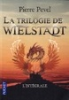 Cover of La trilogie de Wielstadt