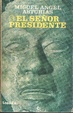Cover of El señor presidente