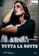 Cover of Tutta la notte