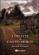 Cover of I delitti di Castelmorte