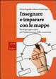 Cover of Insegnare e imparare con le mappe