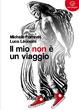 Cover of Il mio non è un viaggio