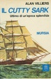 Cover of Il Cutty Sark, ultimo di un'epoca splendida