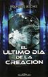 Cover of EL ULTIMO DIA DE LA CREACION