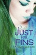 Cover of Just for Fins