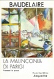 Cover of La malinconia di Parigi. Poemetti in prosa