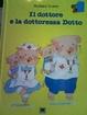 Cover of Il dottore e la dottoressa Dotto
