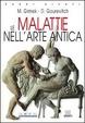 Cover of Le malattie nell'arte antica
