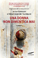Cover of Una donna non dimentica mai