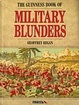 Cover of Guinness Book of Military Blunders