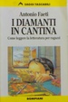 Cover of I diamanti in cantina