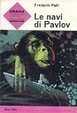 Cover of Le navi di Pavlov
