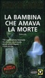 Cover of La bambina che amava la morte