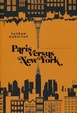 Cover of Paris Versus New York