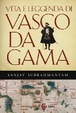 Cover of Vita e leggenda di Vasco da Gama