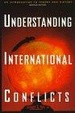 Cover of Understanding International Conflicts
