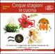 Cover of Cinque stagioni in cucina