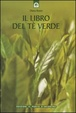 Cover of Il libro del tè verde