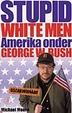 Cover of Stupid white men