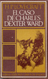 Cover of El caso de Charles Dexter Ward