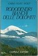 Cover of Rododendri bianchi delle Dolomiti