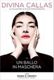 Cover of Maria e i registi: Walmann, Visconti, Zeffirelli - Un ballo in maschera