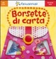 Cover of Borsette di carta. Con gadget