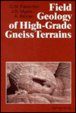 Cover of Field Geology of High-Grade Gneiss Terrains