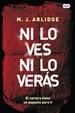 Cover of Ni lo ves, ni lo verás