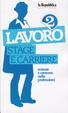 Cover of Lavoro: stage e carriere. Entrare e crescere nelle professioni