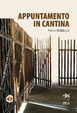 Cover of Appuntamento in cantina