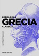 Cover of Pericle e la Grecia classica