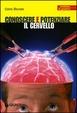 Cover of Conoscere e potenziare il cervello