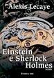 Cover of Einstein e Sherlock Holmes