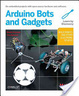 Cover of Make: Arduino Bots and Gadgets