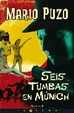 Cover of Seis tumbas en Munich