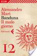 Cover of Banduna - 12. Il malo giorno