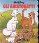 Cover of Gli aristogatti
