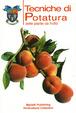 Cover of Tecniche di potatura delle piante da frutto