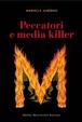 Cover of Peccatori e media killer