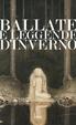 Cover of Ballate e leggende d'inverno