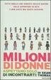 Cover of Milioni di donne aspettano solo di incontrarti