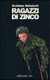 Cover of Ragazzi di zinco