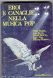 Cover of Eroi e canaglie nella musica pop