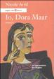 Cover of Io, Dora Maar. La mia passione per Picasso