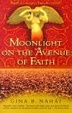 Cover of Moonlight on the Avenue of Faith